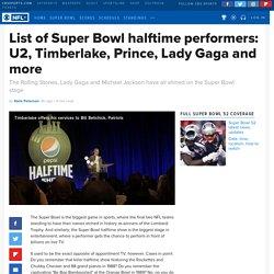 List of Super Bowl halftime performers: U2, Timberlake, Prince, Lady Gaga and more