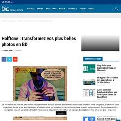 Halftone : transformez vos plus belles photos en BD