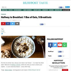 Halfway to Breakfast: 1 Box of Oats, 5 Breakfasts