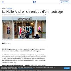 La Halle-André : chronique d'un naufrage