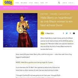 Halle Berry on 'heartbreak' as only Black woman to win best actress Oscar