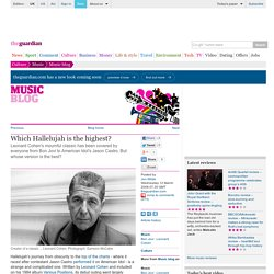 Guardian Unlimited: Arts blog - music: Which Hallelujah is the highest?