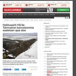 HS: Hallituspiireissä pohditaan Talvivaaran kaivostoiminnan alasajoa