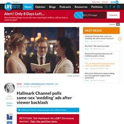 Hallmark Channel pulls same-sex 'wedding' ads after viewer backlash