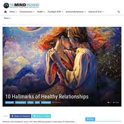 10 Hallmarks of Healthy Relationships