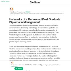 Hallmarks of a Renowned Post Graduate Diploma in Management