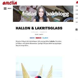 HALLON & LAKRITSGLASS – Fridas Bakblogg