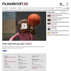 Holly Hallonsten ger igen Filmarkivet.se — Hundra år i rörliga bilder