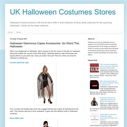UK Halloween Costumes Stores: Halloween Glamorous Capes Accessories: Go Weird This Halloween