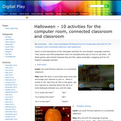 Halloween – 10 activities for the computer room, connected classroom and classroom