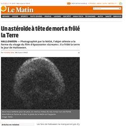 Halloween: Un astéroïde à tête de mort a frôlé la Terre -