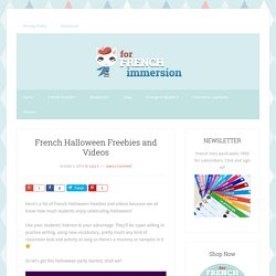 French Halloween Freebies and Videos - For French Immersion