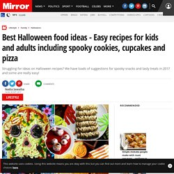 Best Halloween food ideas - Easy recipes for kids and adults including spooky cookies, cupcakes and pizza