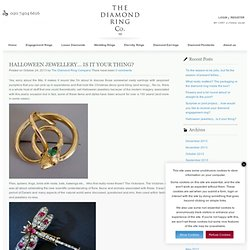 Halloween jewellery... is it your thing? / Diamond Rings News and Views