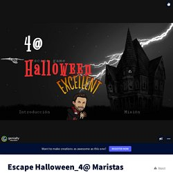 Escape Halloween_4@ Maristas CCV by alicialajo on Genially