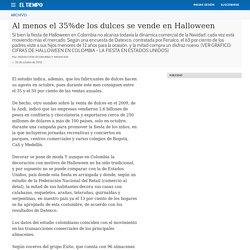 Al menos el 35%de los dulces se vende en Halloween - Archivo Digital de Noticias de Colombia y el Mundo desde 1.990 - eltiempo.com