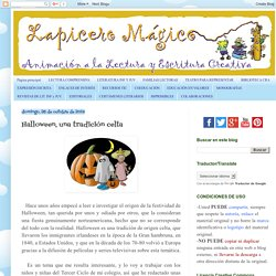 LAPICERO MÁGICO: Halloween, una tradición celta
