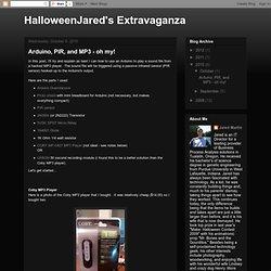 HalloweenJared's Extravaganza!: Arduino, PIR, and MP3 - oh my!