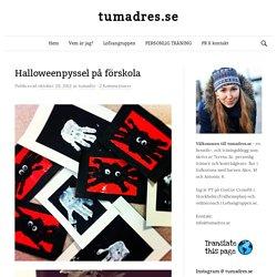 Halloweenpyssel på förskola - tumadres.se