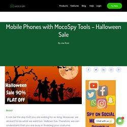 All Hallows Eve Flat 90% Discount- Halloween Sale - MocoSpy