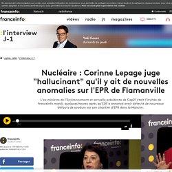 """Nucléaire : Corinne Lepage juge """"hallucinant"""" qu'il y ait de nouvelles anomalies sur l'EPR de Flamanville"""
