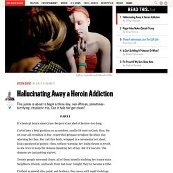 Hallucinating Away a Heroin Addiction