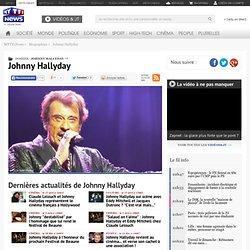 Johnny Hallyday - Actualité, vidéos et photos