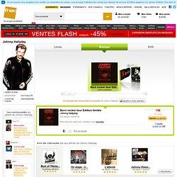 Johnny Hallyday : biographie et tous les livres, CD, disques, vinyles - Fnac.com, DVD & Blu-ray