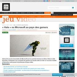 « Halo » ou Microsoft au pays des gamers