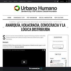 Anarquía, Halocracia, Democracia y la Lógica Distribuida