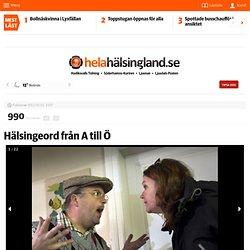 Hälsingeord från A till Ö - helahalsingland.se
