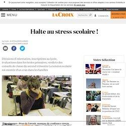 Halte au stress scolaire !