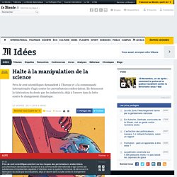 Halte à la manipulation de la science