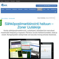 Sähköpostimarkkinointi haltuun Zoner Uutiskirje palvelun avulla