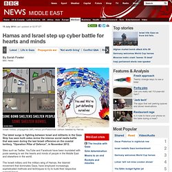 Hamas and Israel step up cyber battle for hearts and minds