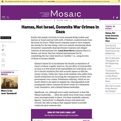 Hamas, Not Israel, Commits War Crimes in Gaza