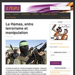 Le Hamas, entre terrorisme et manipulation