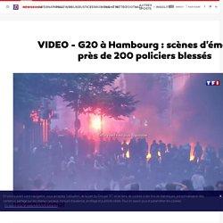 VIDEO - G20 à Hambourg : scènes d'émeutes, près de 200 policiers blessés