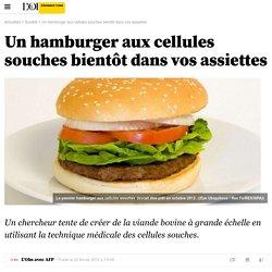 Un hamburger aux cellules souches bientôt dans vos assiettes