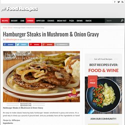 Hamburger Steaks in Mushroom & Onion Gravy