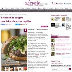 Hamburger: 8 recettes de burgers maison ( burger au bleu : très bon)