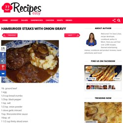 HAMBURGER STEAKS WITH ONION GRAVY – Easy Recipes