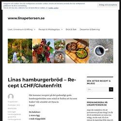 Linas hamburgerbröd – Recept LCHF/Glutenfritt – www.linapetersen.se