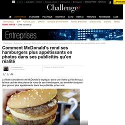 Comment McDonald's rend ses hamburgers plus appétissants en photos dans ses publicités qu'en réalité - 22 juin 2012