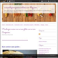 Hamburgers maison avec ou sans gluten avec ou sans Companion - auxrendezvousgourmandises.over-blog.com