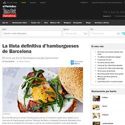 La llista definitiva d'hamburgueses de Barcelona - Restaurants i Bars
