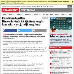 Eläkeläinen tapettiin Hämeenkyrössä: Käräjäoikeus vangitsi taas kaksi – nyt jo neljä vangittuna