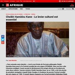 Cheikh Hamidou Kane : Le levier culturel est essentiel