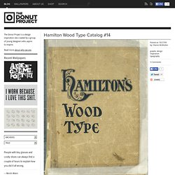 The Donut Project » Hamilton Wood Type Catalog #14