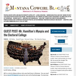 GUEST POST: Mr. Hamilton's Myopia and the Electoral College